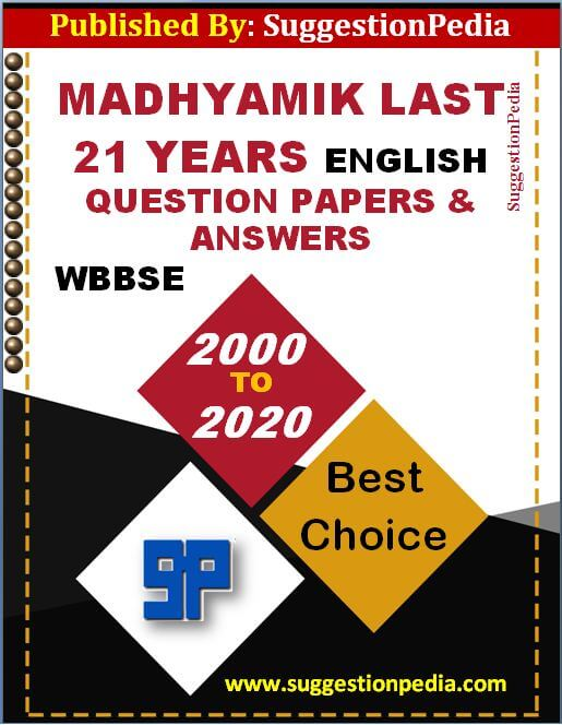 Madhyamik Last 21 Years English Question Paper & Answer